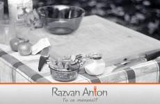 Razvan Anton - Tu ce mananci?